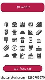 burger icon set. 25 filled burger icons. Simple modern icons about  - Hot dog, Hamburger, Food, Sandwich, Ketchup, Bbq, Grill, Take away, Fish food, Burger, No fast food, Barbecue