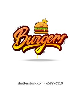 Burgers vector lettering logo!Hand lettering and funny cartoon burger  with  a small crown  on white background.