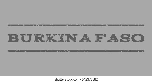 Burkina Faso watermark stamp. Text tag between horizontal parallel lines with grunge design style. Rubber seal stamp with scratched texture. Vector dark gray color ink imprint on a silver background.
