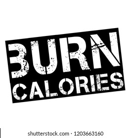 burn calories stamp on white background. Sign, label, sticker.