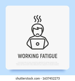 Burnout thin line icon: tired man at workplace. Fatigue, stress, depression. Chronic tiredness. Modern vector illustration.