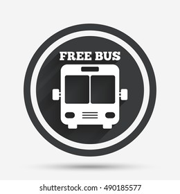 Bus free sign icon. Public transport symbol. Circle flat button with shadow and border. Vector