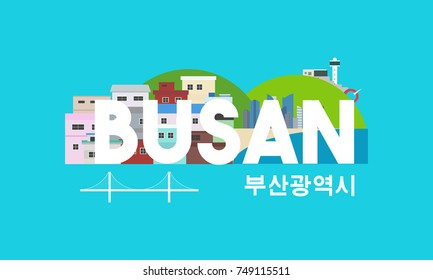 Busan Metropolitan City  (written in Korean character) Vector illustration. landmark of Busan, South Korea
