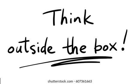 Business Buzzword: think outside the box - vector handwritten phrase