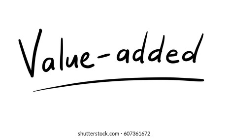 Business Buzzword: value added - vector handwritten phrase