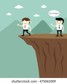 Business concept, Blindfolded businessman is walking to the cliff because another businessman fooled him. Vector illustration.