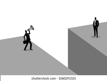 Business concept illustration of a businessman shouting to another businessman with megaphone near the abyss, concept for communication gap