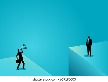 Business concept illustration of a businessman shouting to another businessman with megaphone near the abyss