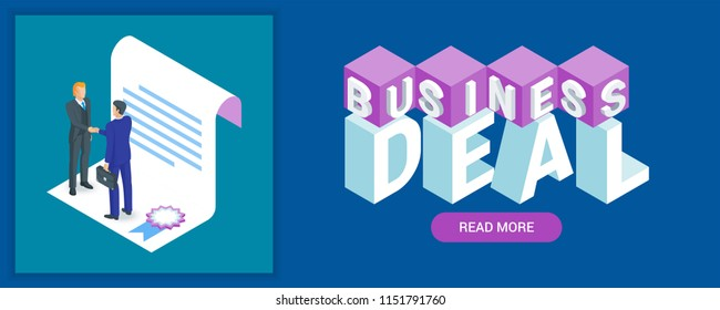 Business deal banner. Image of a business contract and businessmens. Highly detailed vector illustration of isometric objects