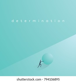 Business determination and perserverance concept. Businessman pushing ball uphill in struggle. Symbol of challenge and motivation. Eps10 vector illustration.