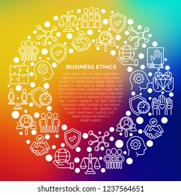Business ethics concept in circle with thin line icons: union, honesty, responsibility, justice, commitment, no to racism, gender employment, core values. Vector illustration, print media template.