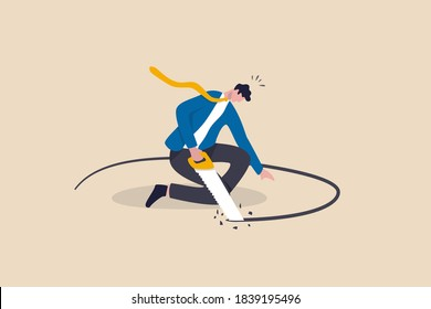 Business or financial mistake, wrong decision or stupidity make problem and situation worst concept, foolish frustrated businessman sawing the floor to self sabotage or make himself fall with failure.