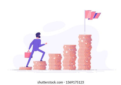 Business man is climbing stairs from stacks of coins  toward his financial goal. Personal investment and pension savings concept. Modern vector illustration.