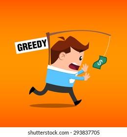 Business man greedy