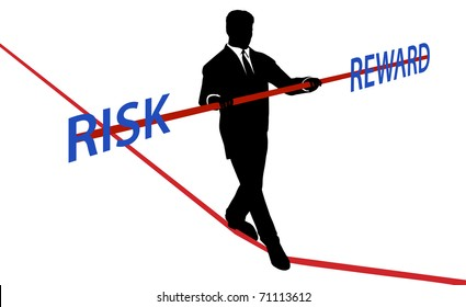 Business man walks tightrope to balance RISK REWARD