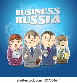 Business in Russia. Vector illustration depicts the businessmen as the dolls. Russian pattern on blue background.