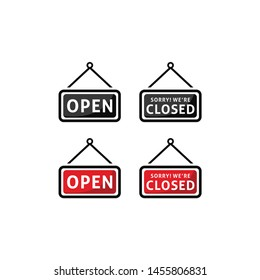 A business sign that says 'Open and Sorry We're closed' icon vector