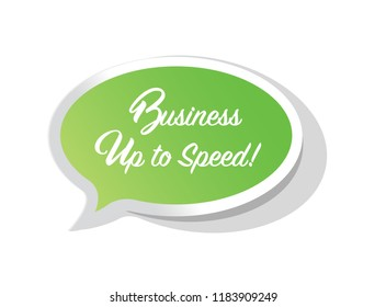 Business up to speed bright message bubble isolated over a white background