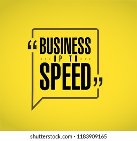 Business up to speed line quote message concept isolated over a yellow background