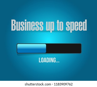 Business up to speed loading bar sign message concept isolated over a blue background