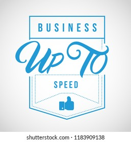 Business up to speed Modern stamp message design isolated over a white background