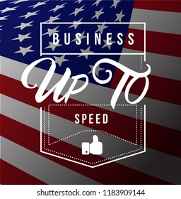 Business up to speed Modern stamp message design isolated over a usa flag background