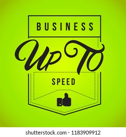 Business up to speed Modern stamp message design isolated over a green background