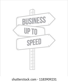 Business up to speed multiple destination line street sign isolated over a white background