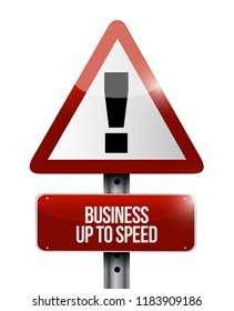 Business up to speed warning street sign concept illustration isolated over a white background