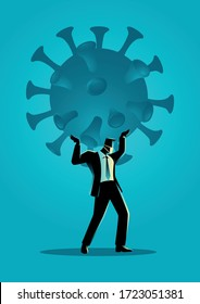 Business vector illustration of a businessman holding a giant coronavirus. Heavy, burden due coronavirus pandemic business concept
