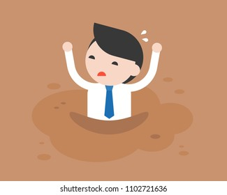 Businessman asking for help because he was trapped in quicksand like mud, flat design