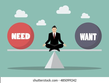 Businessman balancing between need and want. Business concept