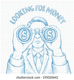 Businessman with Binoculars Looking for Money. Sketch in a Notebook.