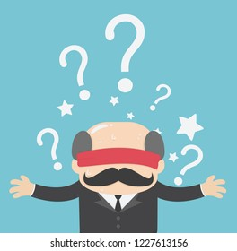 Businessman is blindfolded with question marks