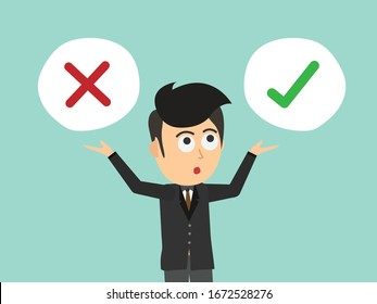 Businessman choose, right or wrong in white bubble. Business concept. Flat cartoon style. Vector illustration.