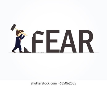 Businessman destroying the word fear. Vector illustration for business design and infographic.