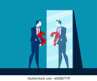Businessman with dollar sign while mirror reflecting question mark depicting confusion. Concept business illustration. Vector flat