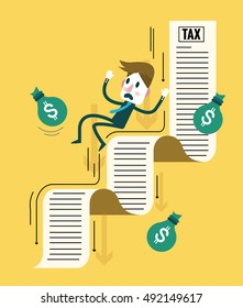 Businessman and his money flowing down on tax document. tax debt burden. flat design elements. vector illustration
