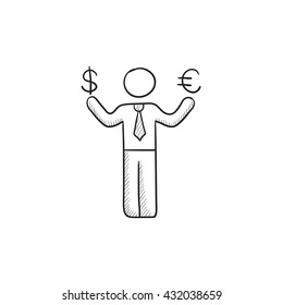 Businessman holding Euro and US dollar vector sketch icon isolated on background. Hand drawn man with Euro and US dollar icon. Man with Euro and US dollar sketch icon for infographic, website or app.