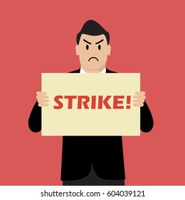 Businessman holding strike banner. Vector Illustration