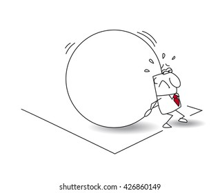 The businessman and the myth of sisyphus. The worker is being condemned to the eternal task of rolling a large stone to the top of a hill. This is the metaphor of a repeat job eternally.