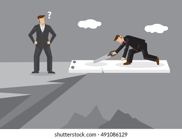 Businessman on jumping board on mountain cliff use a saw to cut the board and put himself in dangerous position. Vector cartoon illustration on foolish action to self-sabotage concept.
