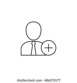 Businessman with plus sign icon in thin outline style. Business office team add join recruit