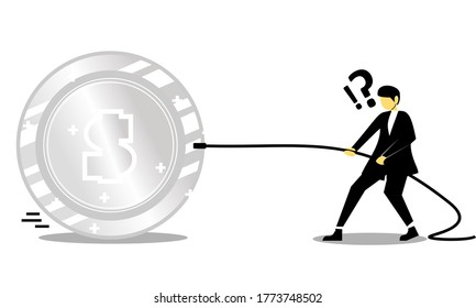 Businessman pulling along a silver coin by a length of rope. Making money. Profit and advantage. Earning a fortune. Illustration vector
