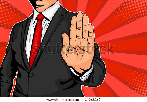 Un homme d'affaires tend la main et ordonne d'arrêter. Illustration vectorielle de style comique pop-art rétro.