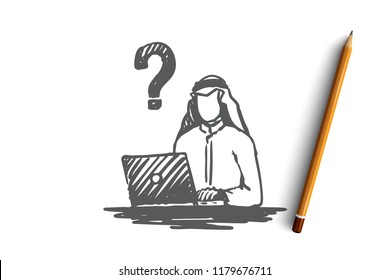 Businessman, question, muslim, arab, islam, problem concept. Hand drawn muslim businessman thinking about problem concept sketch. Isolated vector illustration.