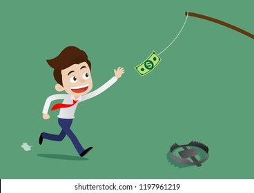 Businessman was running to catch the money above his head and not aware of the traps that lie ahead, Cartoon vector illustration