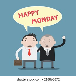 Businessman say happy Monday with boss - Vector