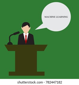 Businessman speaks. Business illustration with the inscription:Business illustration with the inscription:machine learning