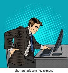Businessman Suffering from Backache at Office Work. Pop Art. Vector illustration